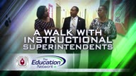 A walk with Instructional Superintendents