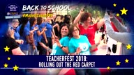 TeacherFest 2018: Rolling out the Red Carpet