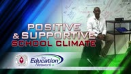 Positive & Supportive School Climate