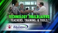 Technology Trailblazers: Teachers, Training, & Tools
