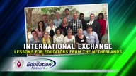International Exchange:  Lessons for Educators from The Netherlands