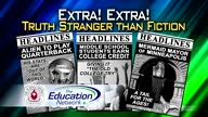 Extra! Extra! Truth Stranger Than Fiction
