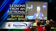 Lessons from an Astronaut: Skyping about Space
