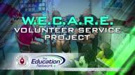 W.E.C.A.R.E. Volunteer Service Project