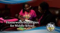 Parent University: Homework Strategies for Middle School