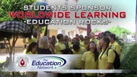 Students Sponsor Worldwide Learning:  Education Rocks