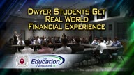 Dwyer Students Get Real World Financial Experience