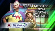 STEM Message from Captain Wattage