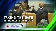 Taking the Oath/Dr. Donald E. Fennoy II