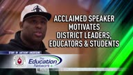 Acclaimed Speaker Motivates District Leaders, Educators, and Students