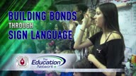 Building Bonds through Sign Language
