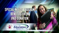 Special Needs Program Benefits From iPad Donation