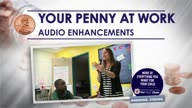 Penny at Work:  Audio Enhancements